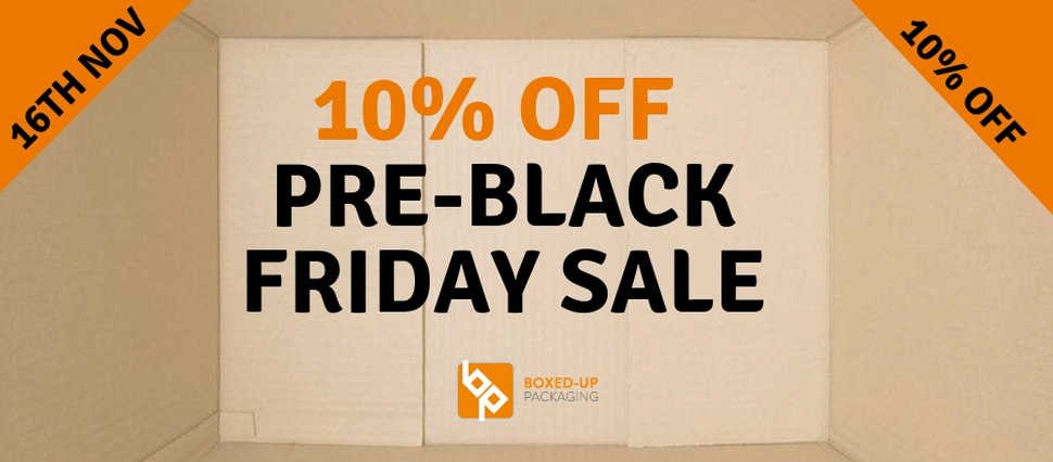 Boxed-Up Packaging Pre-Black Friday sale - 10% off the website