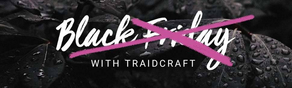Traidcraft Rejects Black Friday With Transparent Profit Breakdown