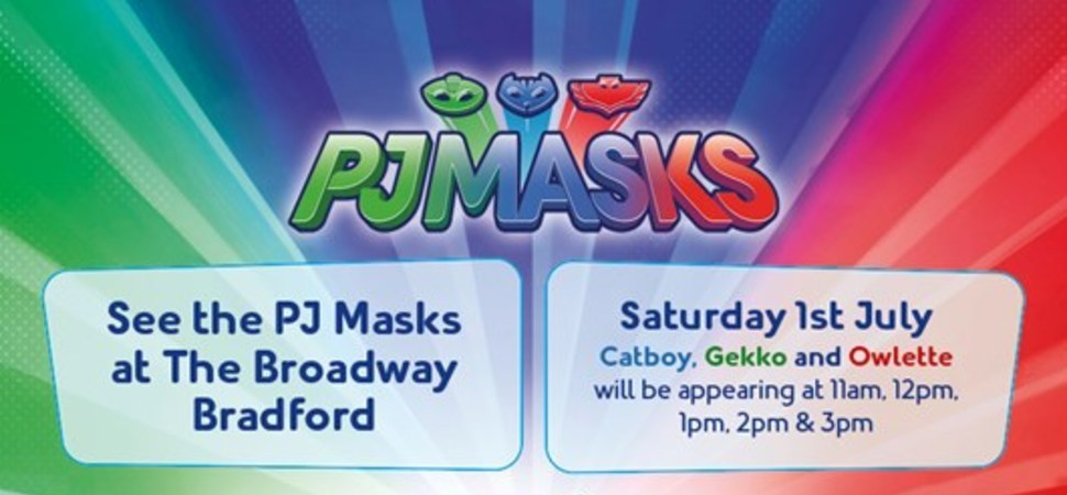 PJ Masks Make Appearance at The Broadway