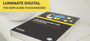 Manchester Agency Luminate Digital Releases Free GDPR Guide for Businesses