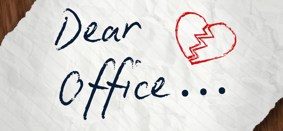 Dear Office, it's not you, it's us