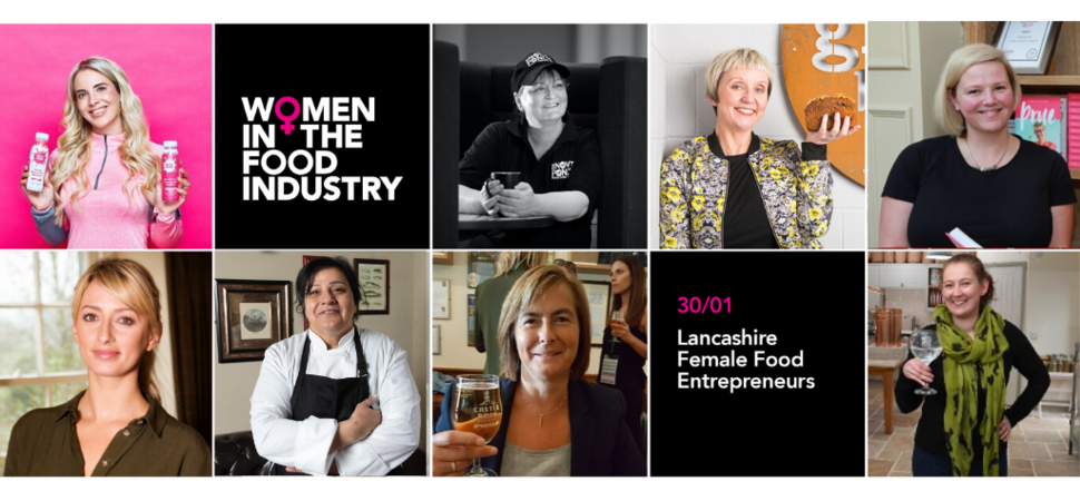 Lancashire Female Food Entrepreneurs Panel and Masterclasses
