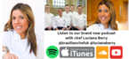 Women In The Food Industry podcast with Luciana Berry - MasterChef The Professionals & Le Cordon Bleu Alumni