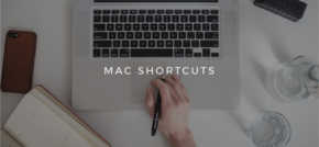 Mac Keyboard Shortcuts everyone needs to know