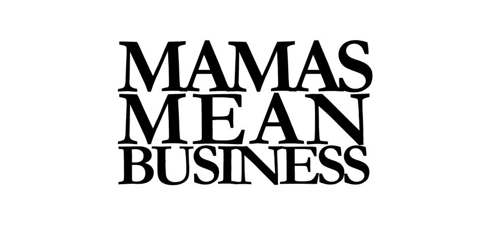 Mamas looking to develop business skills and a network of like minded bods