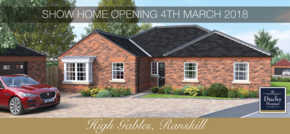 Luxury Bungalow Show Home Opening at Ranskill 4th March 2018