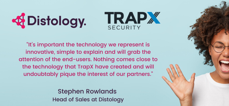 Distology announce new partnership with TrapX Security
